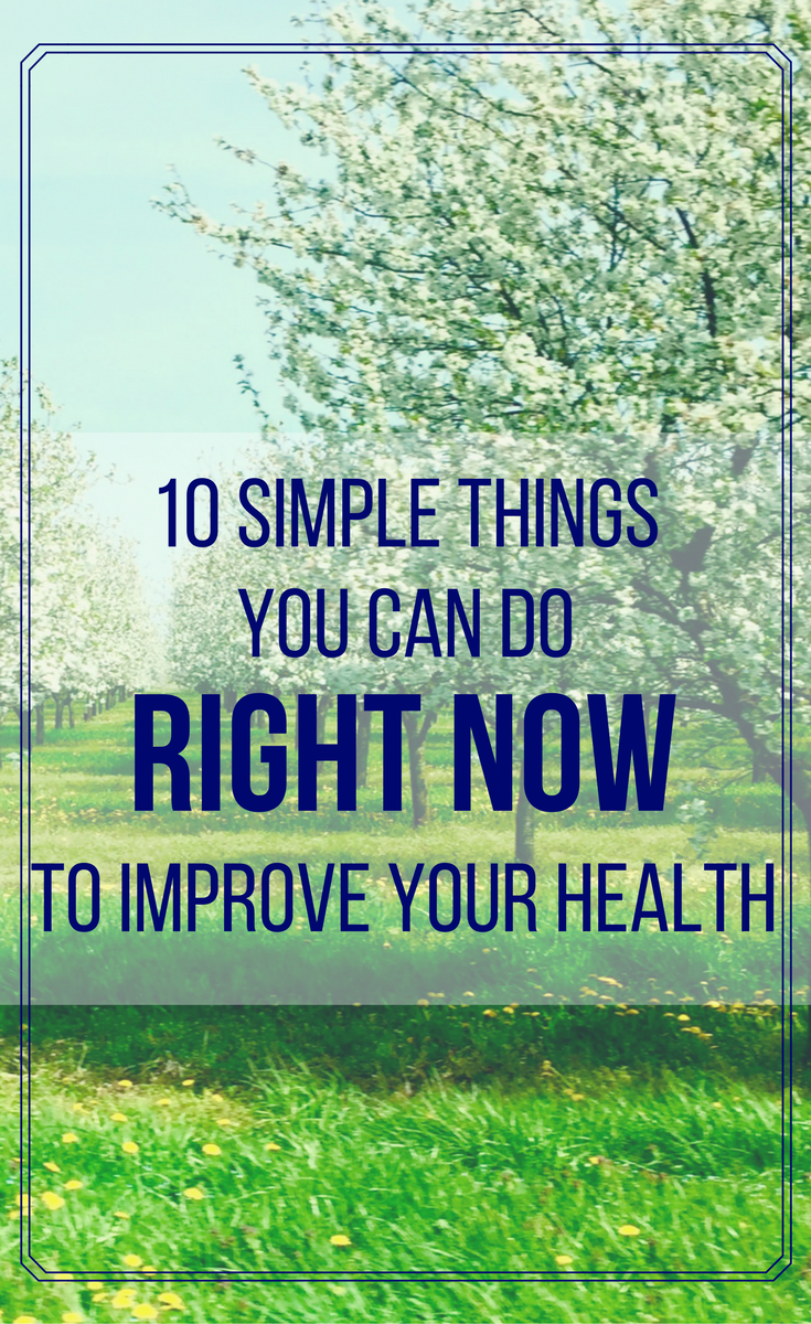 Easy Things You Can Do to Improve Health