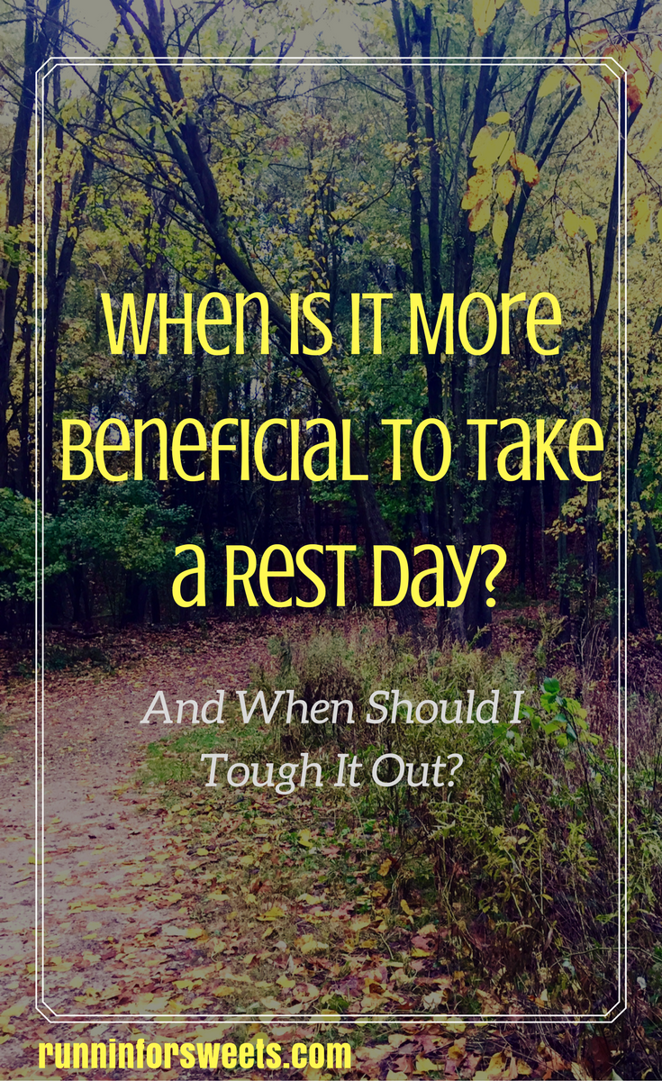 Taking a Rest Day or Sticking to Your Plan