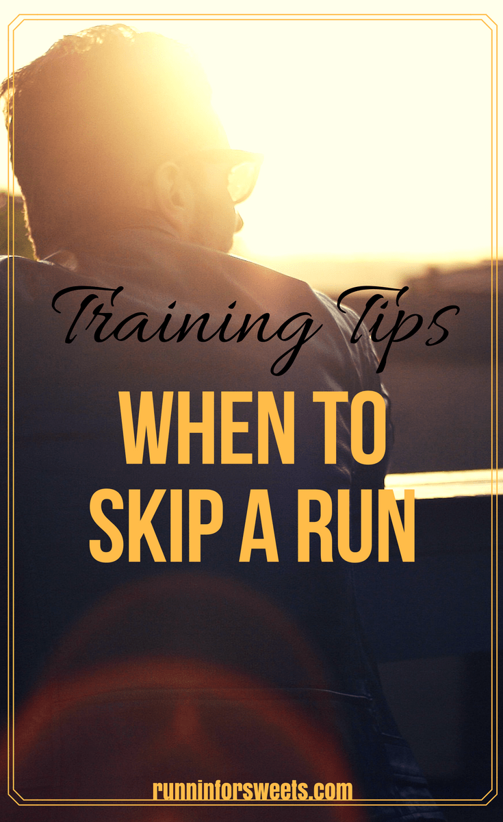 Running Training Tips: How to know when to skip a run and when to suck it up. Feeling burnt out or lethargic? It might actually be more beneficial to skip your run. Check out these awesome running training tips for runners of all levels.