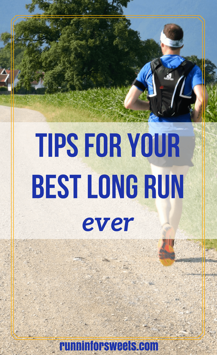 Tips for Best Long Run