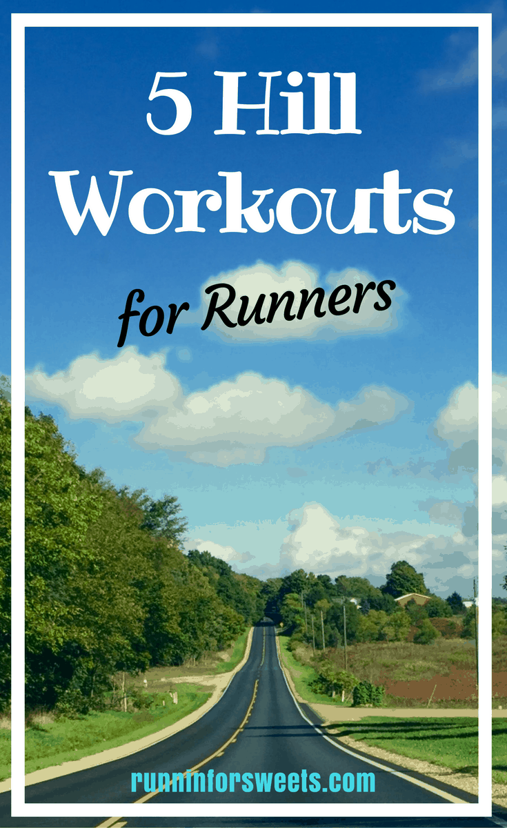 Workouts Runners Will Love: Hill Workouts are Speed Work in Disguise