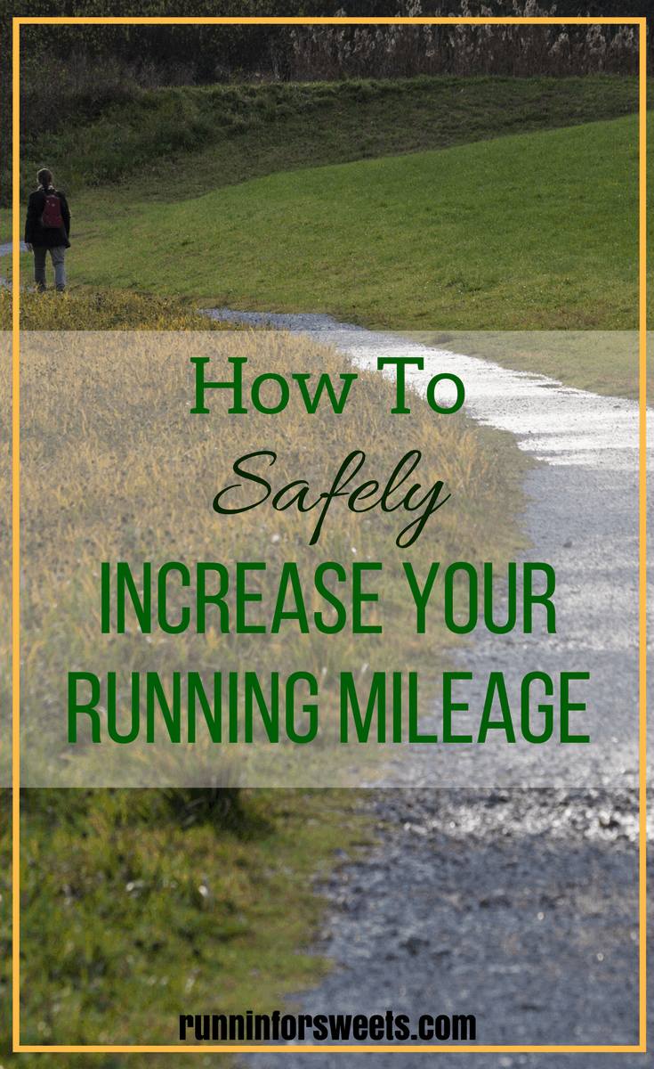 Here's how to safely increase your running mileage to prevent injuries and burnout.