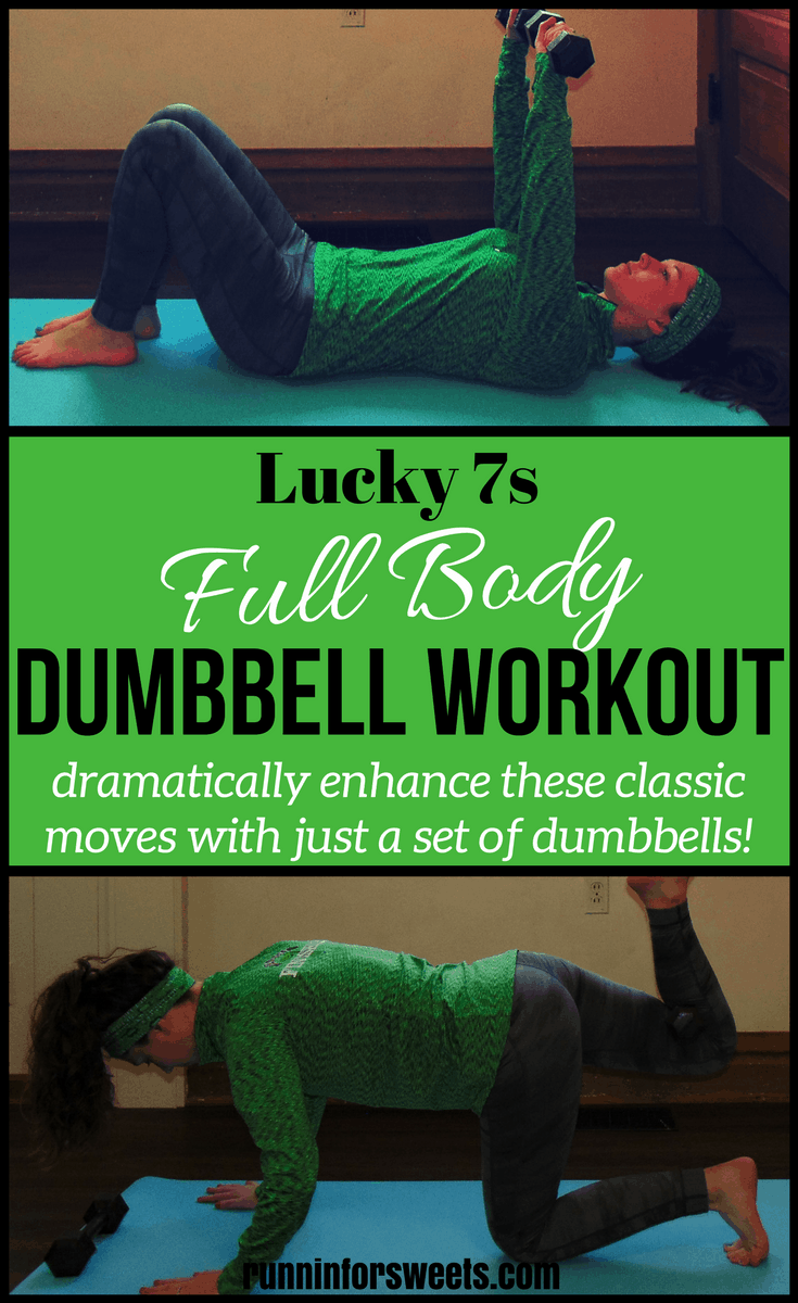 Lucky 7s Full Body Dumbbell Workout: Complete these 7 classic moves with added weight to burn maximum calories and strengthen your arms, core, and legs in less than 20 minutes. | Workout Ideas | At Home Workouts | St. Patrick's Day Workout | Lucky 7s Workout | Workouts for Beginners