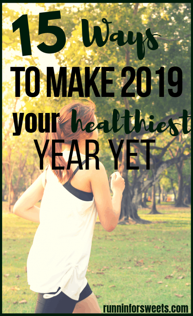 These 15 simple tips will help you have a healthy new year and make 2019 your healthiest year yet! After setting healthy resolutions, there's no easier way to begin than with a few small changes. Make 2019 your happiest, most successful year ever! #healthynewyear #newyearsresolutions #healthyresolutions #2019goals