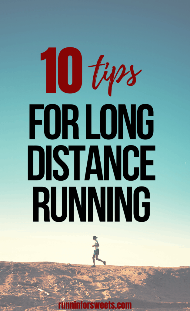 These long distance running tips will help you conquer your training without getting tired. Feel confident and stay motivated during long runs every time. Check out these 10 training tips for long distance runners – both seasoned and beginners alike! #longdistancerunning #longrun #runningdistance
