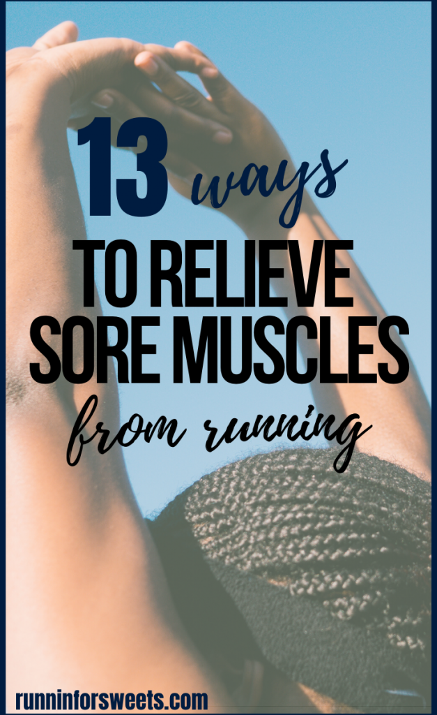 Post-run soreness is normal, whether you're a beginner or seasoned runner. These 13 activities will help you reduce running soreness in your muscles after a run. Ease sore muscles and reduce tightness in your legs, feet, hips, knees and more with these post-run activities. #musclesoreness #postrunsoreness