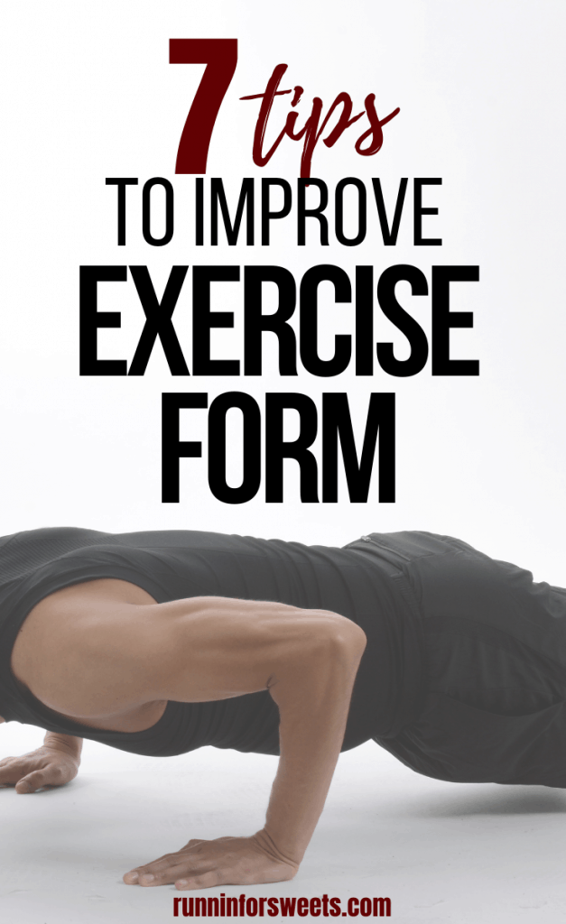 Learning proper exercise form is key for strength training success. Check out these 7 tips for correct exercise form to help build muscle and stay injury free on the run. #exerciseform #strengthtraining #properexerciseform