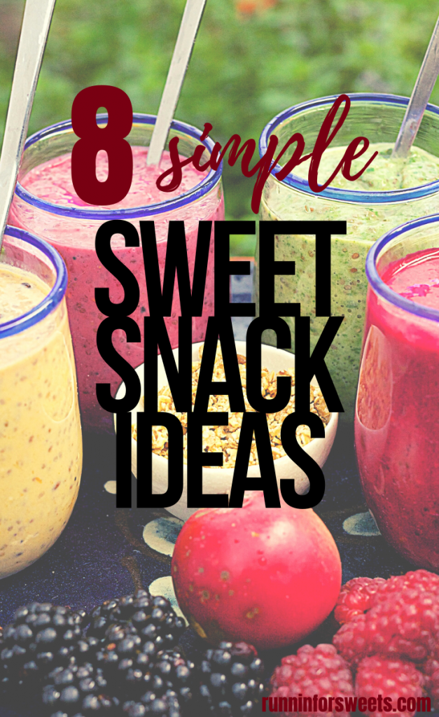 Try these 8 healthy sweet snack ideas for clean eating all day long. Satisfy your sweet tooth with these easy recipes tor healthy treats throughout the day! #healthysnacks #sweetesnacks #healthysweetsnacks