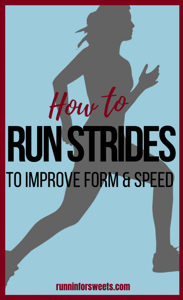 Learn how to incorporate running strides to get faster and improve your training. Strides are a great, quick running workout for beginners or long distance runners to try outdoors, on the track or on the treadmill. #runningstrides #runningworkouts #runstrides