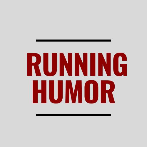 Fitness Motivation Running Humor