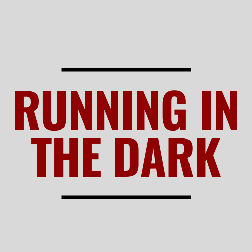 Gear for Running in the Dark