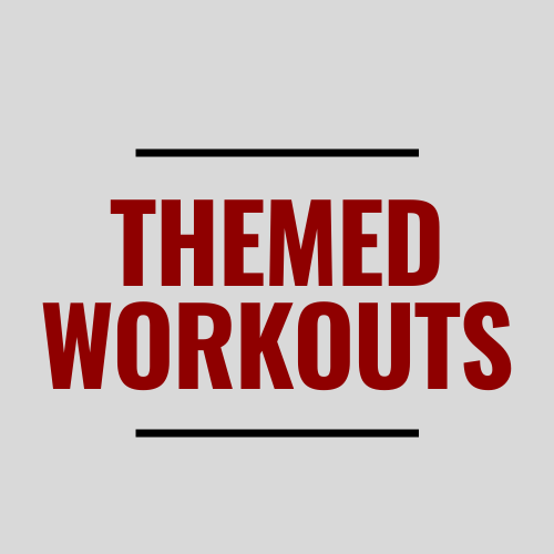 Themed Workout Ideas