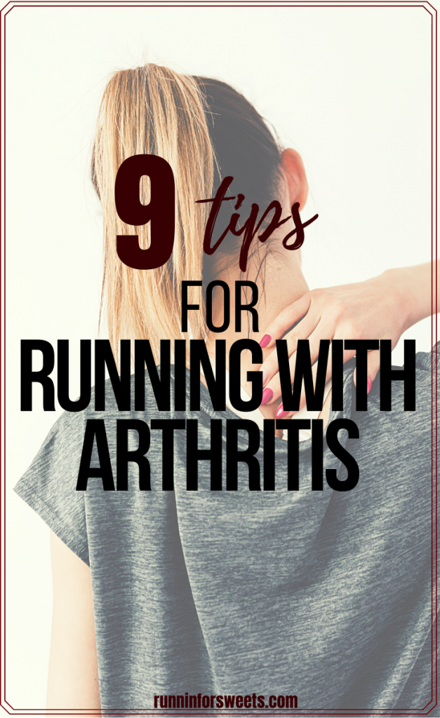 Running with arthritis can actually help manage pain. Here are 9 tips to help avoid pain and stay healthy – whether you have running arthritis in your knees, hips, feet or elsewhere. #runningarthritis #runningwitharthritis