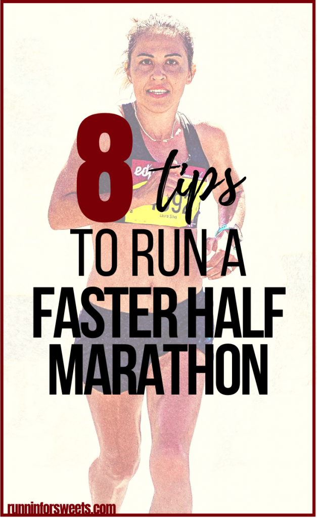 Try these 8 training strategies to help you run a faster half marathon. Plus what to do on race day to nail your goal finish time.