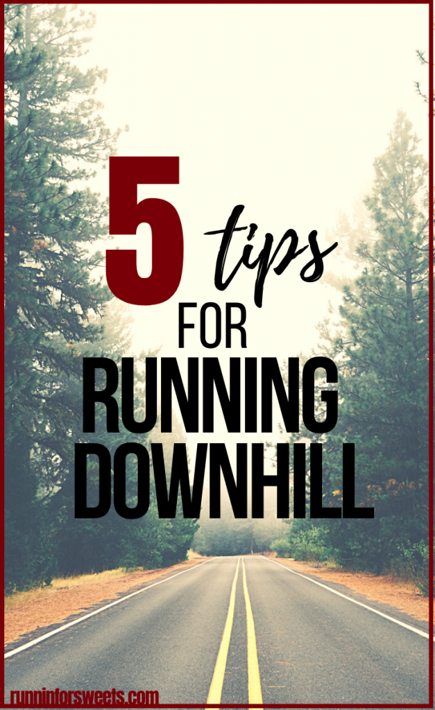 Use these 5 tips for running downhill to avoid injury or pain.